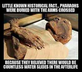 Egypt pharaohs loved water slides